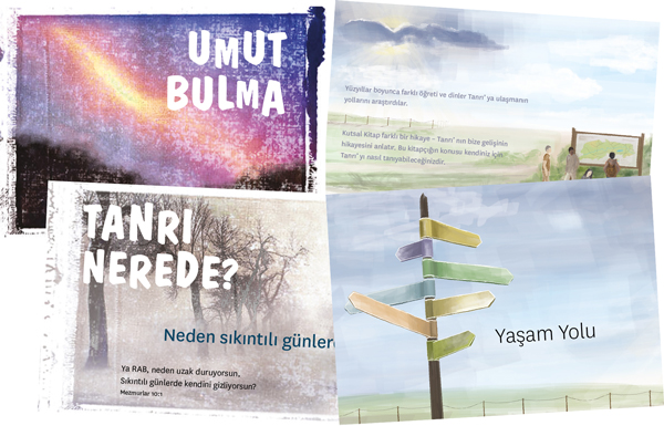 We want to print 5,000 copies of The Way to Life and 5,000 copies of Finding hope in Turkish